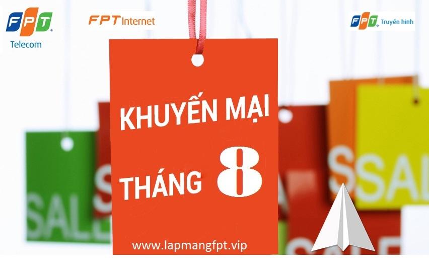 Lắp mạng FPT khuyến mãi tháng 8
