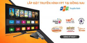 Lắp đặt truyền hình FPT Đồng Nai
