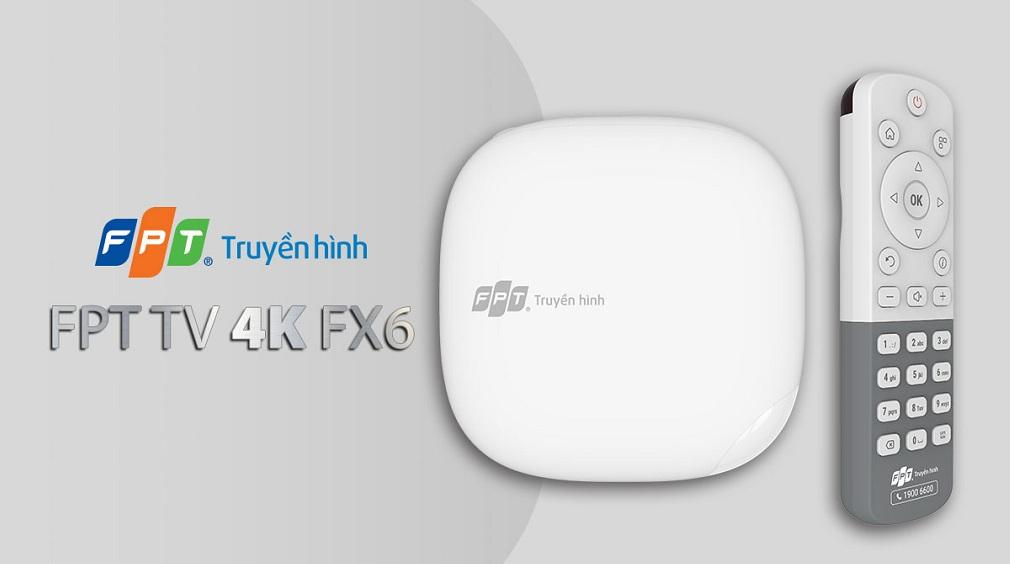 Bo giai ma FPT TV 4K FX6