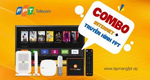 Lắp đặt combo internet và truyền hình FPT