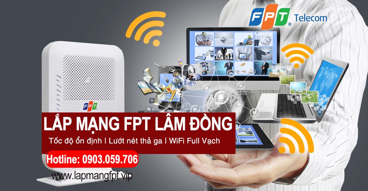 Lắp mạng internet FPT Lâm Đồng