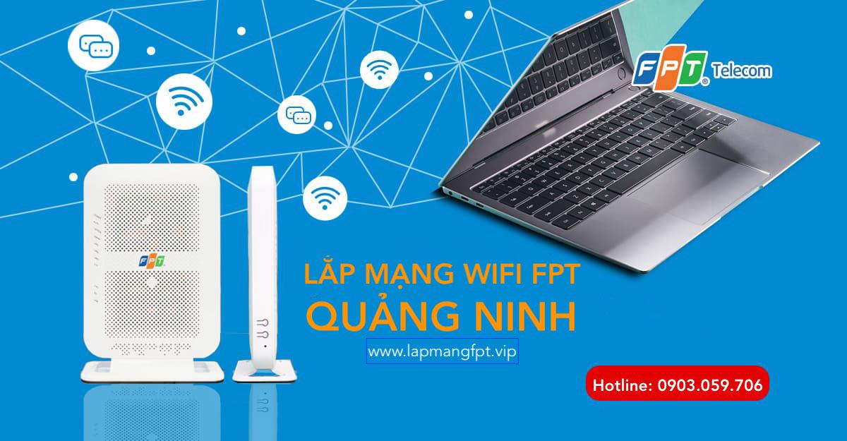 Lắp mạng wifi FPT Quảng Ninh