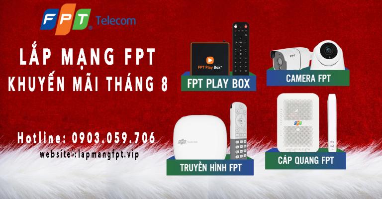Lắp mạng FPT ưu đãi tháng 8